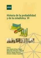 HISTORIA DE LA PROBABILIDAD Y DE LA ESTADÍSTICA VI (EBOOK)