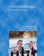 direccion estrategica: nuevas perspectivas-patricio morcillo ortega-eduardo bueno campos-maria paz salmador sanchez-9788436820133