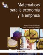 matematicas para la economia y la empresa susana calderon montero maria lourdes rey borrego 9788436826333