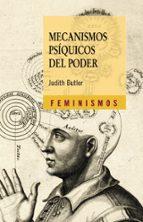 mecanismos psiquicos del poder: teorias sobre la sujeccion (2ª ed .)-judith butler-9788437626833