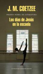 los dias de jesus en la escuela-j.m. coetzee-9788439732433