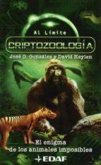 CRIPTOZOOLOGIA: EL ENIGMA DE LOS ANIMALES IMPOSIBLES