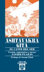 ashtavakra gita: el canto del ser y la no-dualidad-javier plazas-9788441411333