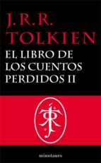 el libro de los cuentos perdidos, 2. historia de la tierra media, ii (ebook)-j.r.r. tolkien-9788445001233