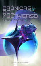 cronicas del multiverso (vii premio minotauro)-victor conde-9788445077733