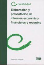 elaboración hy presentación de informes económico financieros y r eporting jose ignacio llorente olier 9788445434833
