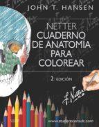 hansen, netter. cuaderno de anatomía para colorear  (2ª ed.)-9788445826133