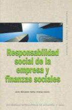 responsabilidad social de la empresa y finanzas sociales javier wenceslao ibañez jimenez 9788446022633