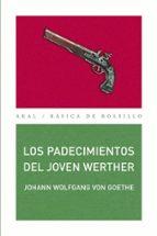 Los padecimientos del joven Werther (Básica de Bolsillo)
