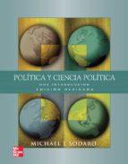 politica y ciencia politica: una introduccion (2ª ed.)-michael sodaro-9788448171933