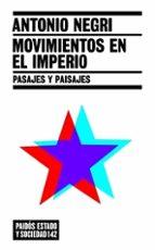 Movimientos en el imperio MOBI EPUB por Antonio negri