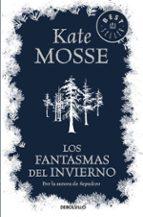 los fantasmas del invierno kate mosse 9788466332033