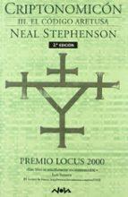 Criptonomicón III. El código Aretusa