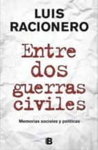 (pe) entre dos guerras civiles-luis racionero-9788466650533