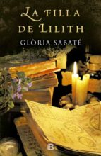 la filla de lilit-gloria sabate-9788466658133