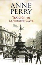traición en lancaster gate (inspector thomas pitt 31) anne perry 9788466662833