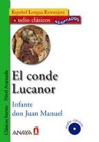 el conde lucanor (español lengua extranjera: nivel avanzado) (aud io clasicos adaptados) (incluye audio cd) 9788466752633