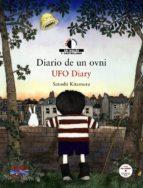diario de un ovni = ufo diary (ed. bilingüe español-ingles)-satoshi kitamura-9788466795333