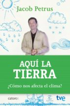 AQUÍ LA TIERRA (EBOOK)