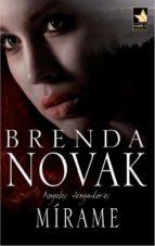 mírame (ebook)-brenda novak-9788467188233