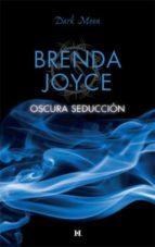 oscura seducción (ebook)-brenda joyce-9788467194333