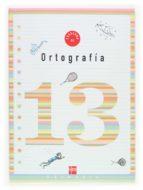 cuaderno de ortografia 13 (5º educacion primaria)-9788467505733