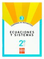 cuaderno matematicas 3. ecuaciones y sistemas 2º eso 9788467515633