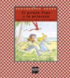 el pirata pepe y la princesa-ana maria romero yebra-9788467539233