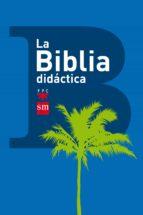 la biblia didactica-9788467560633