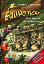equipo tigre 1:en el templo de los truenos-thomas brezina-9788467561333