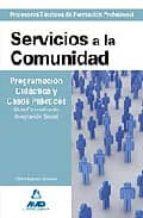 servicios a la comunidad: programacion didactica y casos practico s. ciclo formativo de integracion social fatima bejerano gonzalez 9788467626933