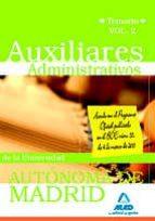 AUXILIARES ADMINISTRATIVOS DE LA UNIVERSIDAD AUTONOMA DE MADRID. TEMARIO VOL. II