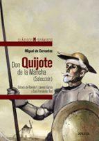 don quijote de la mancha (seleccion)-miguel de cervantes-9788467871333