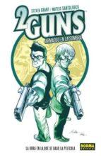 2 Guns: Armados en la sombra (CÓMIC USA)