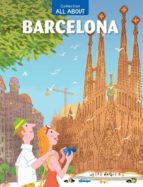 all about barcelona jaume vidal pep brocal 9788467916133