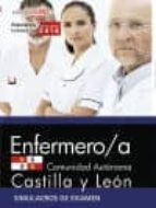 ENFERMERO/A DE LA ADMINISTRACION DE LA COMUNIDAD DE CASTILLA Y LEON: SIMULACROS DE EXAMEN