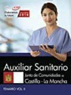AUXILIAR SANITARIO. JUNTA DE CASTILLA - LA MANCHA TEMARIO . VOL II