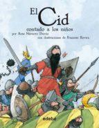 El Cid contado a los niños (Biblioteca escolar: Clásicos contados a los niños)