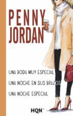 una boda muy especial; una noche en sus brazos; una noche especial-penny jordan-9788468799933