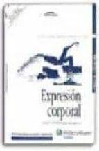 expresion corporal: tecnicas y expresion del movimiento (4ª ed.)-marta schinca-9788471977533