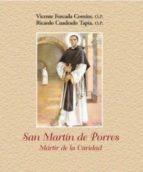 Leer manuales en línea descarga gratuita San martin de porres: martir de la caridad