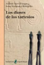los dioses de los tartesios antonio tejera gaspar 9788472905733