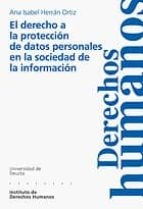 el derecho a la proteccion de datos personales en la sociedad de la informacion ana isabel herran ortiz 9788474859133