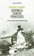 CENTINELA CONTRA LOS FRANCESES