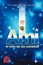 ami. el niño de las estrellas (ebook)-enrique barrios-9788478085033