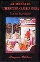antologia de literatura clasica india, textos sanscritos-enrique gallud jardiel-claudio a. iedwab-9788478132133