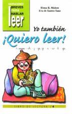 yo tambien ¡quiero leer! (vol. 4): r (simple), ch, j, ge, gi, x, w, k, gü-elena rodriguez mahou-eva de santos sanz-9788478694433