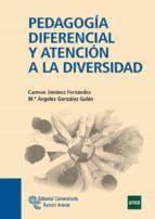 pedagogia diferencial y atencion a la diversidad carmen jimenez 9788480049733