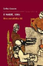 a marxe, 1994-carlos casares-9788482889733