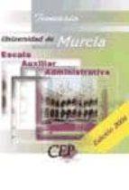 TEMARIO ESCALA AUXILIAR ADMINISTRATIVA. UNIVERSIDAD DE MURCIA